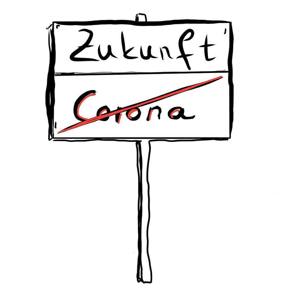 Schild Corona-Zukunft